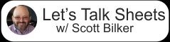 Let's Talk Sheets w/ Scott Bilker